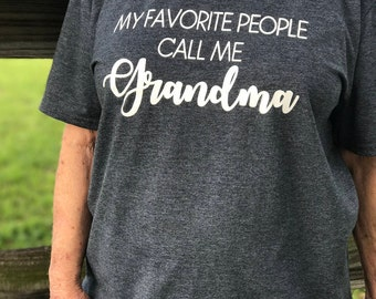 SALE - My Favorite People CALL Me GRANDMA T-shirt - Mother's Day