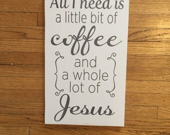 Coffee+Jesus sign