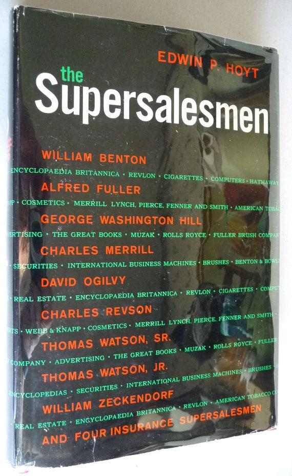 The Supersalesmen 1962 by Edwin Hoyt 1st Edition Hardcover HC w/ Dust Jacket DJ Biographies Merrill Ogilvy Fuller Benton Taggart Feldman