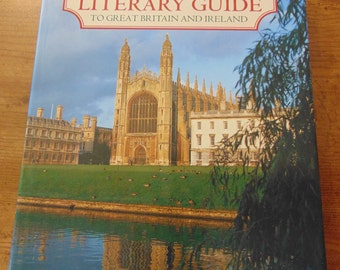Oxford Illustrated Literary Guide to Great Britain and Ireland 1992  Dorothy Eagle  Hilary Carnell