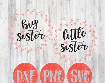 Big Sister Little Sister SVG Cutting File Design, SVG Clip art, Baby, Baby Girl, DIY, Sisters, Sis, Siblings dxf png Wreath, Newborn Reveal