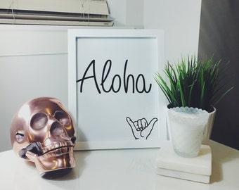 Aloha 'Hang Loose' - Digital Print