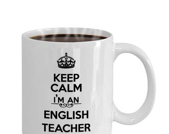 Keep Calm I'm an English Teacher Coffee Mug | Gifts for English Teachers, English Teacher Gift Idea, English Teacher Coffee Mugs