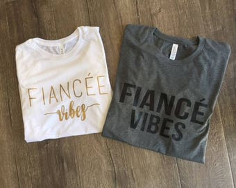 Fiance Shirt Fiancee Shirt - Engagement - Husband to be Wife to be Shirt Wedding Tee Hubby Wifey Shirt Spouse Shirts Bride Shirt Wife