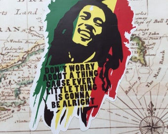 Bob Reggae Decal Don't Worry About gonna be alright Rasta Sticker Retro Decal Car Decal One Love Laptop Sticker