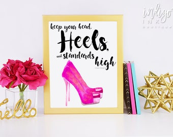 Keep Your Head Heels and Standards High Fashion Art Print | Coco Chanel Fashion Quote | Bedroom Décor | High Heels Girl Boss Quote