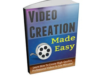 Video Creation Made Easy - Video Creation Ebook