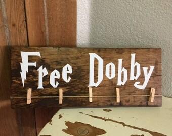 Free Dobby Wooden Sign/Harry Potter Decor/Laundry Room Sign/Sock Hanger