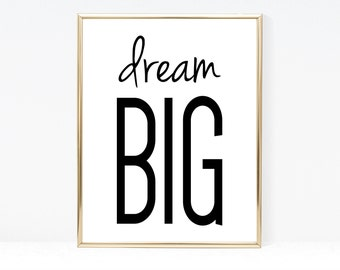 Dream Big Kids Room - Wall Art For Kids - Kids Room Decor - Instant Download - Printable Poster - Wall Decor - Typography - Black and White