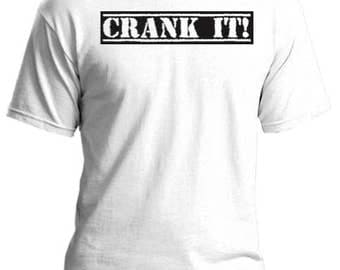 CRANK IT.. Custom made silk screened t-shirt. Audiophile grade cotton goodness, made to order and built to last!