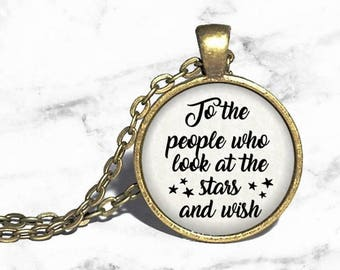 ACOMAF, 'To the people who look at the stars and wish', Rhysand and Feyre, Sarah J Maas, A Court of Mist and Fury, Rhys Quote