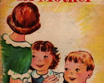 Surprise For Mother - Winifred Randell - Esther Friend - 1953 - Vintage Kids Book