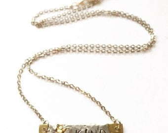 Be Kind - Rustic Silver Soldered & Hand Stamped Brass Bar Necklace Valentines Day