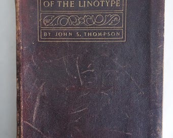 Rare PRINTERS BOOKS 1905 Mechanism of the LINOTYPE Leather Owner's Manual Illustrated