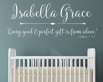 Every good and perfect gift is from above Wall Decal with Name, Baby Nursery Wall Decor, Nursery Wall Sticker James 1:17, Personalized Decal