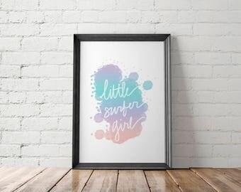 Surfer Girl Art Print, Hand Lettered Printables, Beach Wall Art, Little Surfer Girl Nursery Decor