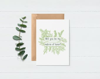 Be My Matron of Honor - Floral Matron of Honor Card - Bridal Party Proposal - Will You Be My Matron of Honor - Greenery Wedding Theme - Note