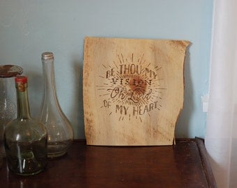 Be Thou My Vision Sign - Wood Burned Beetle Kill Pine Wood - Beautiful Addition to Rustic Decor - Gift - Handmade in Colorado - Old Hymn