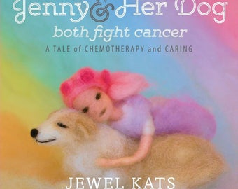 Jenny and Her Dog Both Fight Cancer, Signed by Illustrator
