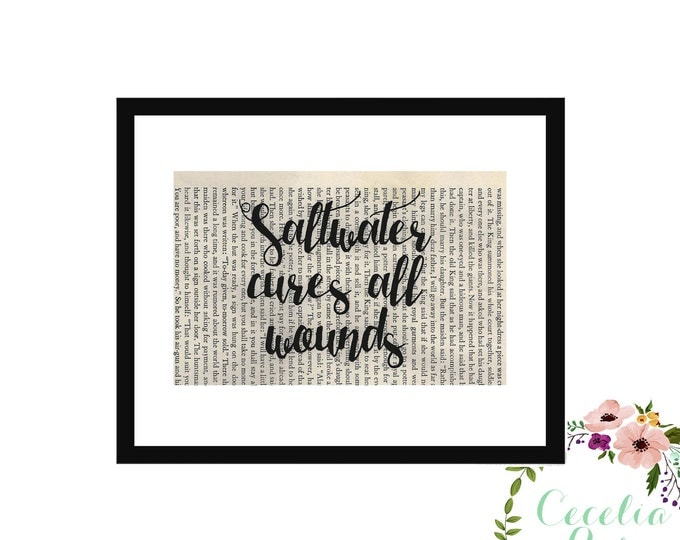 Saltwater Cures All Wounds Nautical Beach Inspirational Upcycled Vintage Book Page Box Frame or Print