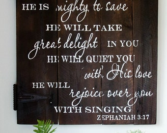 Scripture Wooden Sign, Mighty To Save, Bible Verse Sign, Rustic Wall Decor, Custom Sign, Zephaniah Sign