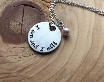 "Hand-Stamped Inspiration Necklace- ""I can and I will"" with an accent bead of your choice- Motivational Jewelry"