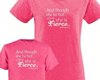 Mommy and Me Matching Shirts, Though She Be Little She Is Fierce Tshirt Set - T shirt gift, mom child, mom shirt, mother daughter , girl