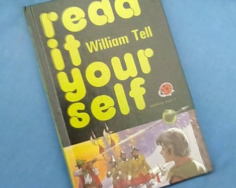 William Tell - Vintage Ladybird Book Read It Yourself Series 777 Level 5 - 1980s Glossy Covers - Hardback