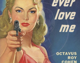 Don't Ever Love Me - 10x15 Giclée Canvas Print of a Vintage Pulp Paperback Cover