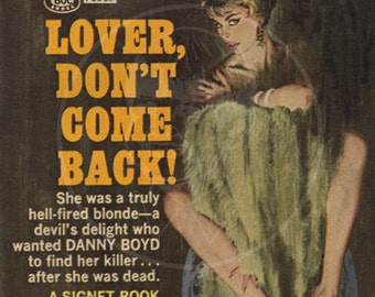 Lover Don't Come Back - 10x17 Giclée Canvas Print of a Vintage Pulp Paperback Cover