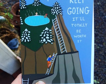 Greeting Card - Keep Going - Outdoors, hiking, Adventure, encouragement, illustration, camping, nature, graduation, hot springs