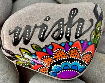 wish / hope / miracles / painted rocks / painted stones / rock art / paperweights / boho art / hippie art / words on stone / art on stone
