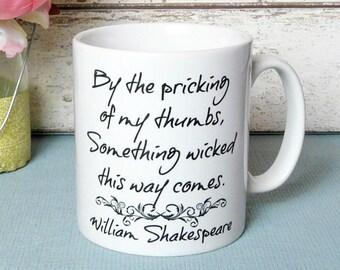 "Shakespeare's Macbeth Mug, Something wicked this way comes"",  Literary Quote, UK"