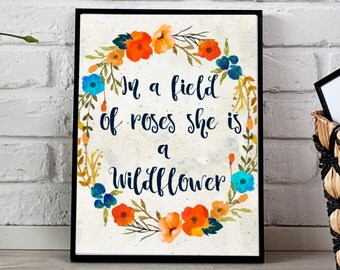 In a field of roses she is a wildflower Instant Download 11x14 8x10, Floral Print watercolor print Digital print floral wreath print Nursery