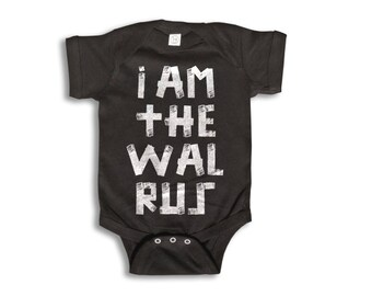 Baby One Piece - I Am The Walrus Onesie - 100% cotton Short Sleeve & Long Sleeve - Newborn to 18 Months - Baby Boy - Baby Girl