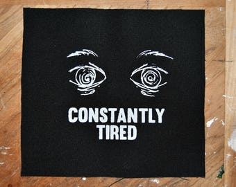 Constantly Tired Patch