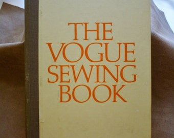 The Vogue Sewing Book in its Original Case, 1970 1st Edition, Everything You Need To Sew, Illustrated 405 Pages