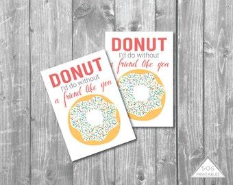 Donut Valentine, Donut I'd Do Printable Valentine, Donut I'd Do without a friend like you, Printable PDF, Kids donut valentine printable