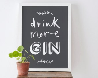 A4 Drink More Gin Print - Gin Print - Kitchen Print - Gin and Tonic Print