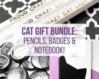 Funny cat gift bundle, cat birthday present, button badges, funny engraved pencil and notebook gift set
