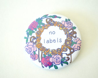 "No Labels: Large 2.25"" Queer Feiminist Pin"