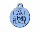 The lake is my happy place-Pet ID Tag-Dog id tag-Personalized Pet tags-Pet Gift-USA made-Lake time-Blue Fox Gifts-PET_130