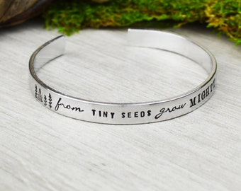 From Tiny Seeds Grow Mighty Trees Aluminum Brass or Copper Handstamped Cuff Bracelet - Teacher Jewelry - End of Year Gift
