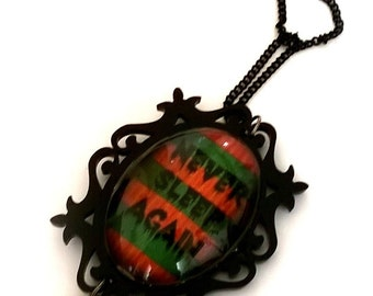 Never sleep again Freddy Fruger horror Necklace