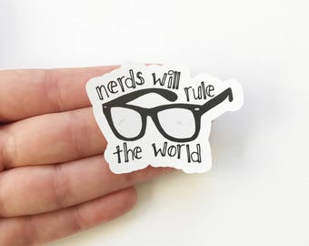 Nerds Will Rule The World