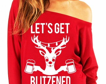 LET'S GET BLITZENED Christmas Slouchy Sweatshirt Beer Version - Pick Red or Black, Christmas Shirts, Humor, Funny Christmas Drinking Shirt