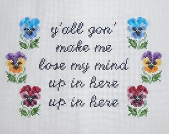 Y'all Gon Make Me Lose My Mind Cross Stitch Pattern // DMX Party Up // Up In Here // Subversive X-Stitch Pattern // PDF // Digital Download