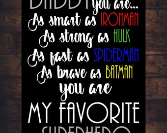 FATHERS Day SIGN Daddy You Are My Favorite SUPERHERO Art Print Canvas