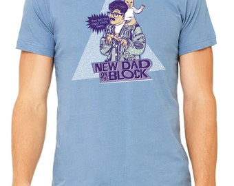 New Dad On The Block Tee, t-shirt, dad shirt, t shirt, gift for dad, dad stuff, funny