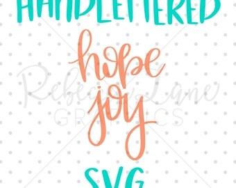 hope joy Hand lettered SVG file